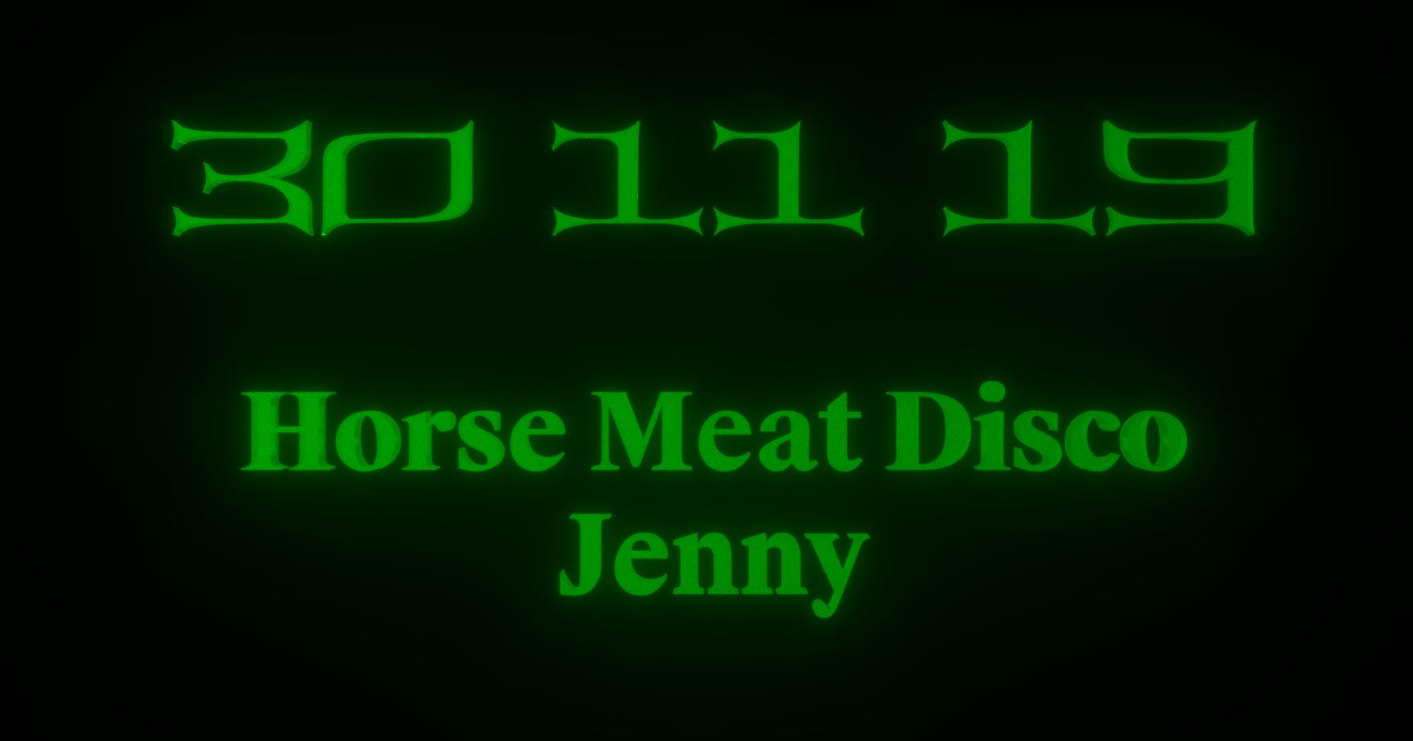 Horse Meat Disco   Jenny